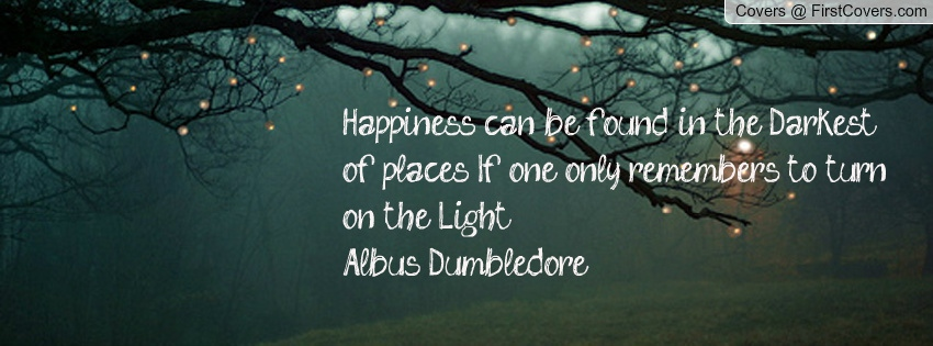 Dumbledore quote - see text quoted in post below